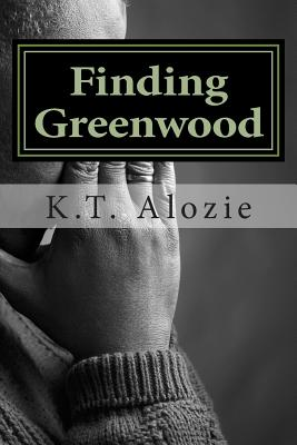 Book Cover Finding Greenwood by KT Alozie