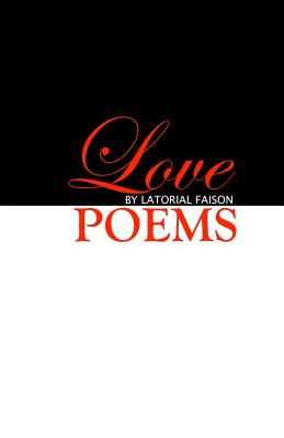 Click for more detail about Love Poems by Latorial Faison