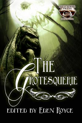 Click for more detail about The Grotesquerie by Eden Royce