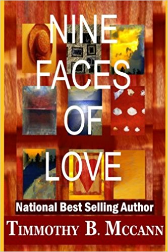 Click for more detail about Nine Faces of Love by Timmothy B. McCann