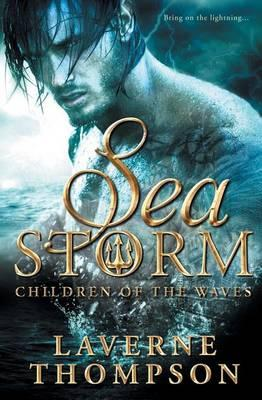 Click for more detail about Sea Storm: Children of the Waves (Volume 2) by LaVerne Thompson