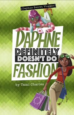 Click for more detail about Daphne Definitely Doesn't Do Fashion by Tami Charles