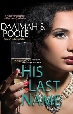 Click for more detail about His Last Name by Daaimah S. Poole