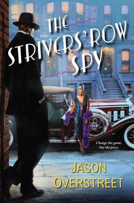 Click for more detail about The Strivers' Row Spy by Jason Overstreet