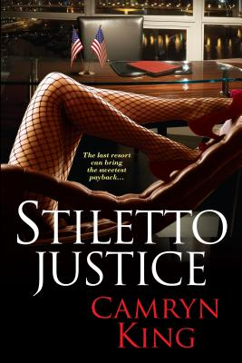 Click for more detail about Stiletto Justice by Camryn King