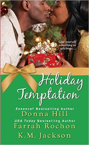 Click for more detail about Holiday Temptation by Donna Hill, Farrah Rochon and K.M. Jackson
