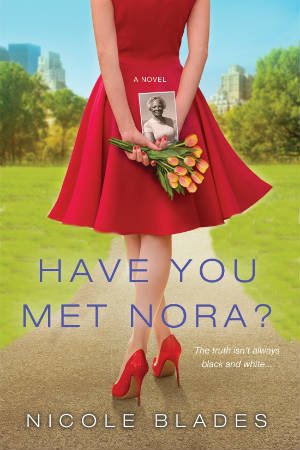 Click for a larger image of Have You Met Nora?