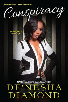 Click for more detail about Conspiracy (Parker Crime) by De'nesha Diamond