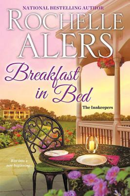 Click for more detail about Breakfast in Bed (The Innkeepers) by Rochelle Alers