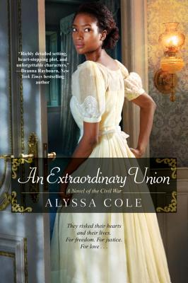 book cover An Extraordinary Union (The Loyal League) by Alyssa Cole