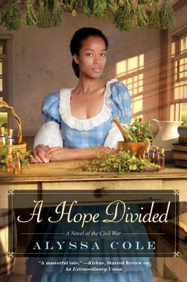 Click for more detail about A Hope Divided (The Loyal League) by Alyssa Cole