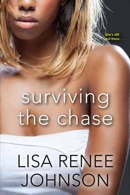 Click for more detail about Surviving the Chase by Lisa Renee Johnson