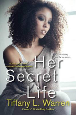 Click for more detail about Her Secret Life by Tiffany Warren
