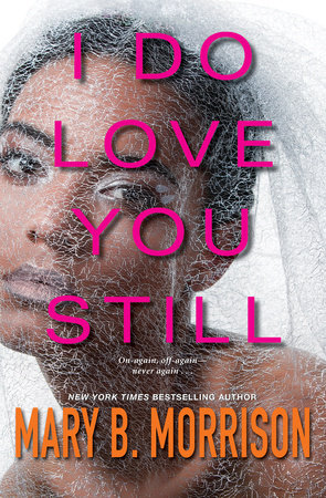 Click for more detail about I Do Love You Still by Mary B. Morrison