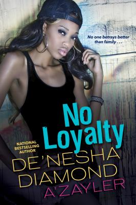 Click for more detail about No Loyalty by De'nesha Diamond
