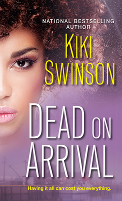 Click for more detail about Dead on Arrival by Kiki Swinson