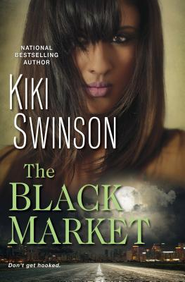 Click for more detail about The Black Market by Kiki Swinson
