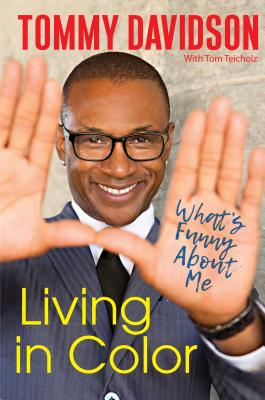 Click for more detail about Living in Color: What's Funny about Me by Tommy Davidson