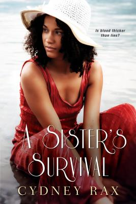 Click for more detail about A Sister's Survival (The Reeves Sisters) by Cydney Rax