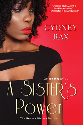 Click for more detail about A Sister's Power by Cydney Rax