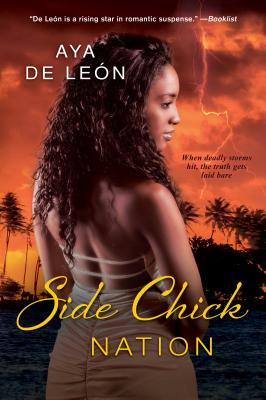 Click for more detail about Side Chick Nation by Aya de León