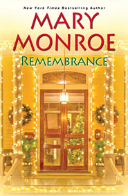 Click for more detail about Remembrance by Mary Monroe