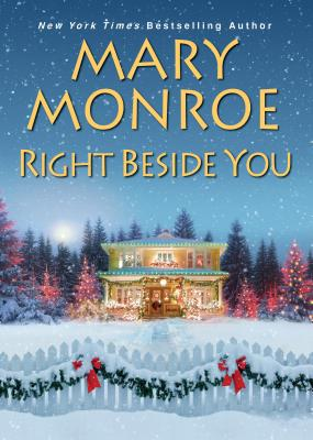 Click for more detail about Right Beside You by Mary Monroe