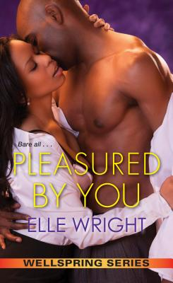 Click for more detail about Pleasured by You (Wellspring Series) by Elle Wright