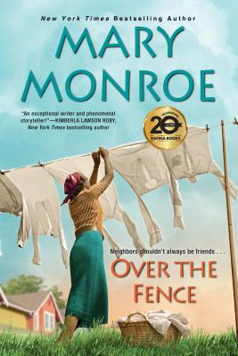 Click for more detail about Over the Fence by Mary Monroe