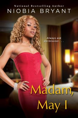 Click for more detail about Madam, May I by Niobia Bryant
