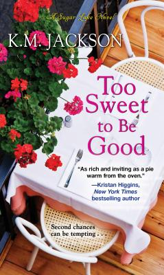Book Cover Too Sweet to Be Good by K.M. Jackson