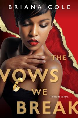 Click for more detail about The Vows We Break by Briana Cole