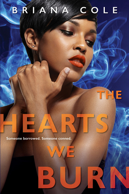 Click for more detail about The Hearts We Burn by Briana Cole
