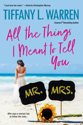 Click for more detail about All the Things I Meant to Tell You by Tiffany Warren