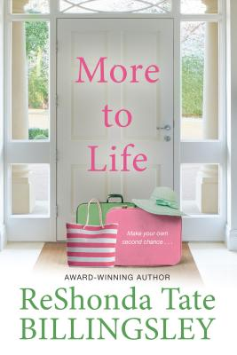 Click for more detail about More to Life by ReShonda Tate Billingsley