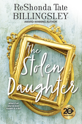 Click for more detail about The Stolen Daughter by ReShonda Tate Billingsley