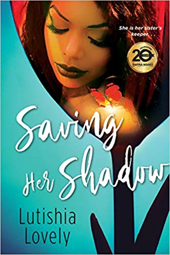 Click for more detail about Saving Her Shadow by Lutishia Lovely
