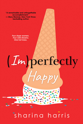 Click for more detail about Imperfectly Happy by Sharina Harris
