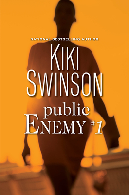 Click for more detail about Public Enemy #1 by Kiki Swinson
