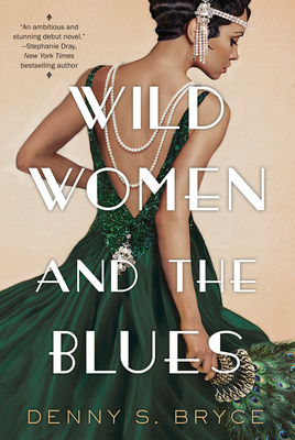 Book cover of Wild Women and the Blues by Denny S. Bryce