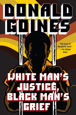 Click for more detail about White Man's Justice by Donald Goines