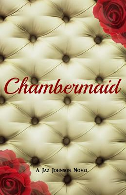 Click for more detail about Chambermaid by Jaz Johnson