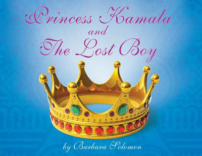 Click for more detail about Princess Kamala and the Lost Boy by Barbara Solomon