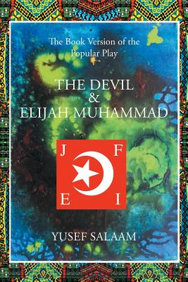 Book Cover The Devil and Elijah Muhammad by Yusef A. Salaam