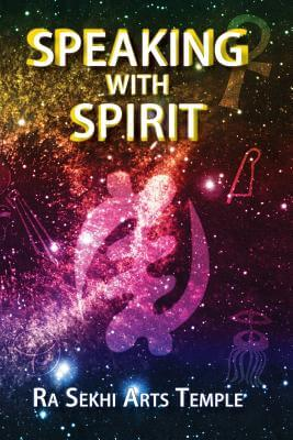 Click for more detail about Speaking With Spirit by Kajara Nia Yaa Nebthet