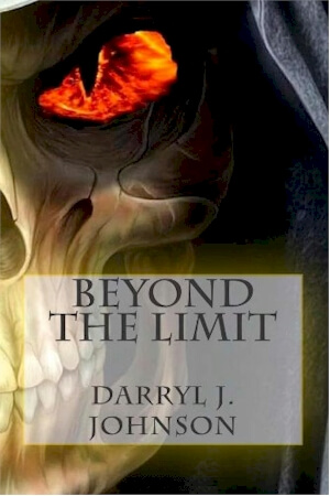 Click for more detail about Beyond The Limit by Darryl J. Johnson