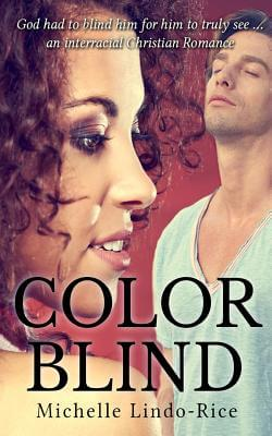 Click for more detail about Color Blind (Able To Love) by Michelle Lindo-Rice