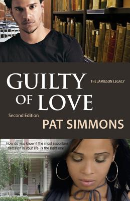Click for more detail about Guilty of Love (The Guilty series) (Volume 1) by Pat Simmons