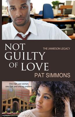 Click for more detail about Not Guilty of Love: The Jamieson (Vol 2) by Pat Simmons