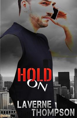 Click for more detail about Hold On by LaVerne Thompson